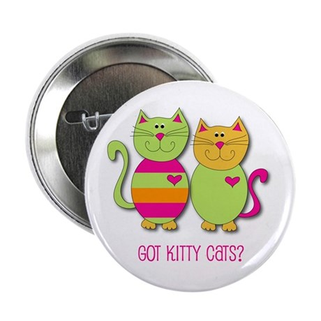 Got Cats? Button