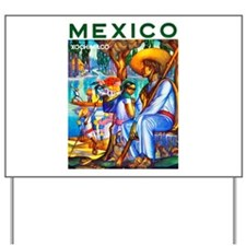Mexico Travel Poster 3 Yard Sign