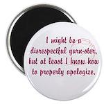 disrespectfulyarnster Magnet