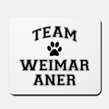 Team Weimaraner Mousepad