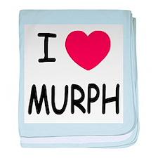 I heart MURPH baby blanket
