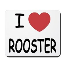 I heart ROOSTER Mousepad