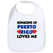 Someone In Puerto Rico Loves Me Bib
