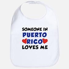 Someone In Puerto Rico Loves Me Bib