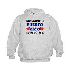 Someone In Puerto Rico Loves Me Hoodie