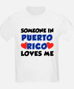 Someone In Puerto Rico Loves Me T-Shirt