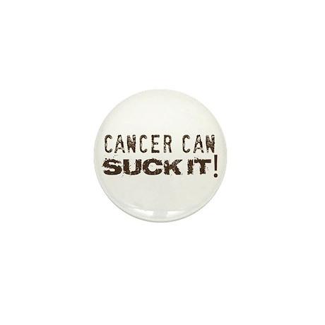 Cancer can SUCK IT! Mini Button