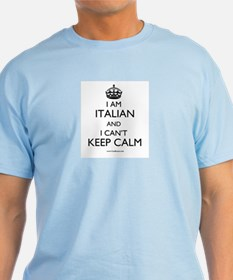 I AM ITALIAN AND I CAN'T KEEP CALM T-Shirt