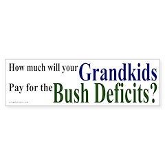 The Bush Deficits Bumper Bumper Sticker