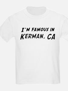 Famous in Kerman Kids T-Shirt