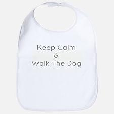 Keep Calm Walk The Down Bib