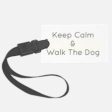 Keep Calm Walk The Down Luggage Tag