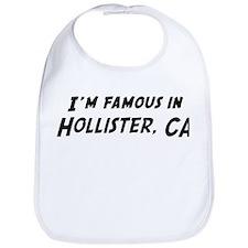 Famous in Hollister Bib