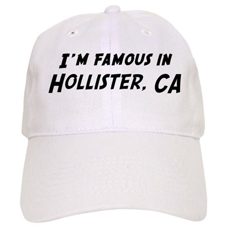 Famous in Hollister Cap