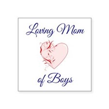 "Loving Mom of Boys Square Sticker 3"" x 3&quot"