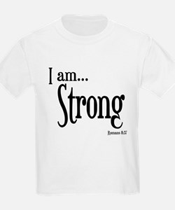 I am Strong Romans 8:37 T-Shirt