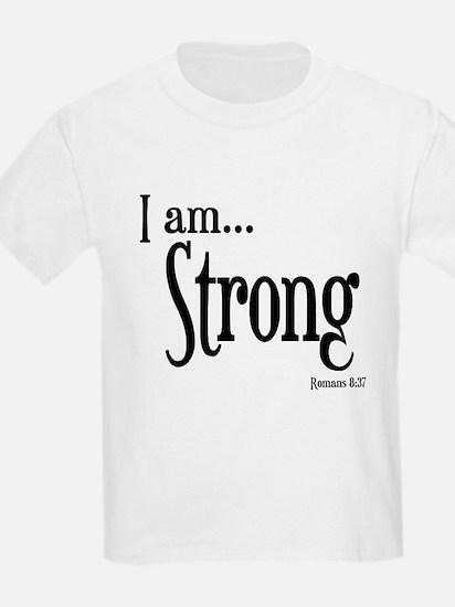 I am Strong Romans 8:37 T-Shirt
