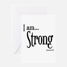 I am Strong Romans 8:37 Greeting Card