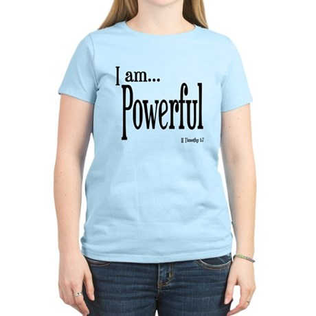 I am Powerful II Timothy 1:7 Women's Light T-Shirt