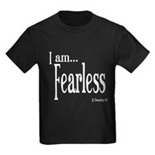 I am Fearless II Timothy 1:7 T