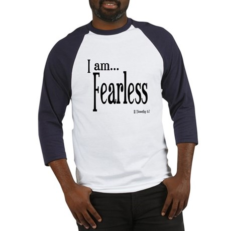 I am Fearless II Timothy 1:7 Baseball Jersey