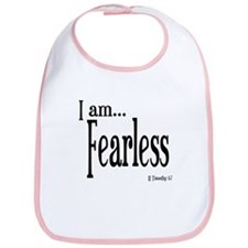 I am Fearless II Timothy 1:7 Bib