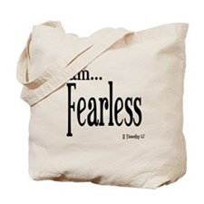 I am Fearless II Timothy 1:7 Tote Bag