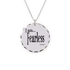 I am Fearless II Timothy 1:7 Necklace