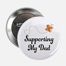 "Support Dad Orange Awareness 2.25"" Button"