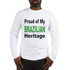 Proud Brazilian Heritage (Front) Long Sleeve T-Shi