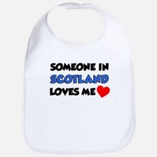 Someone In Scotland Loves Me Bib