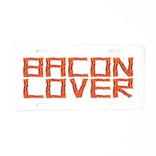 Bacon Lover Aluminum License Plate