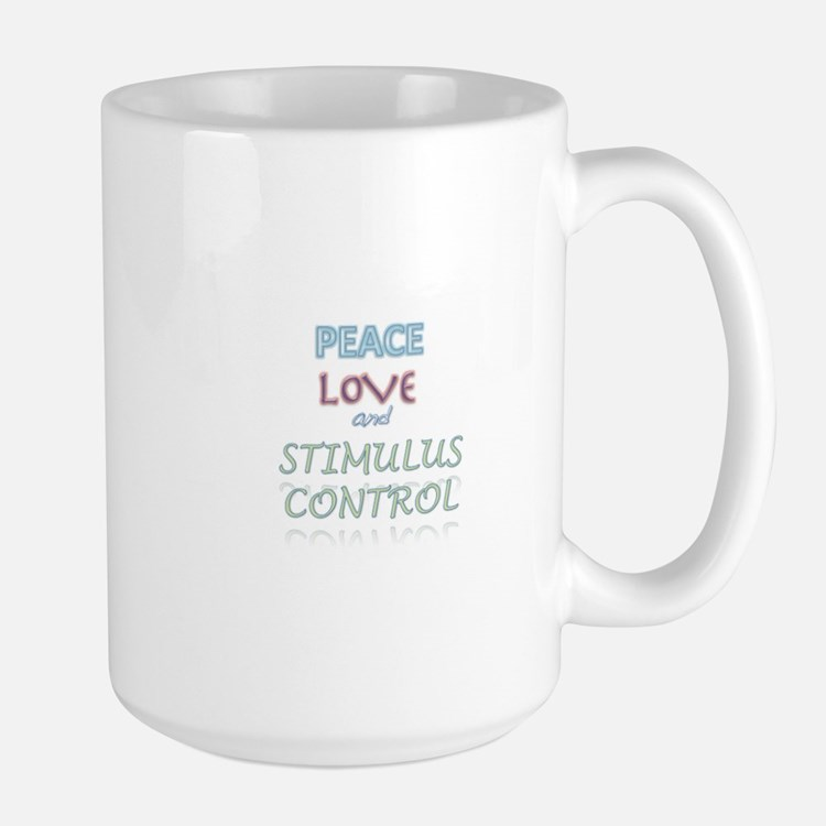Peace, Love, Stimulus Control Mug