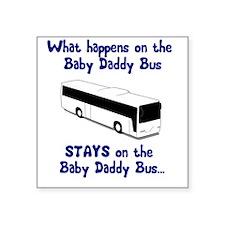"BabyDaddyWhite.png Square Sticker 3"" x 3"""