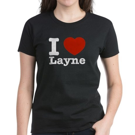 I Love Layne Women's Dark T-Shirt