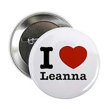 """I Love Leanna 2.25"""" Button"""