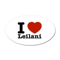 I Love Leilani 35x21 Oval Wall Decal