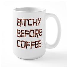 Bitchy Before Coffee Mug