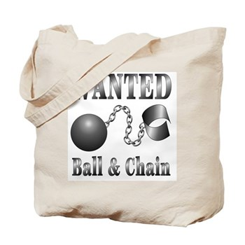 Ball And Chain WANTED! Tote Bag