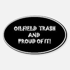 Oilfield Trash Decal