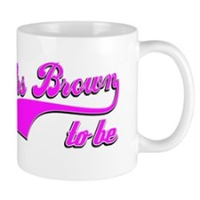 Mrs Brown to be Mug