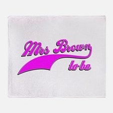 Mrs Brown to be Throw Blanket