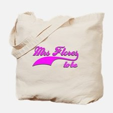 Mrs Flores to be Tote Bag