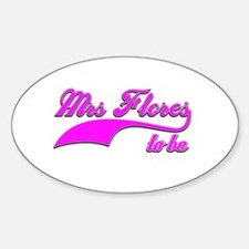 Mrs Flores to be Decal