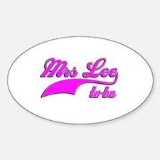 Mrs Lee to be Sticker (Oval)