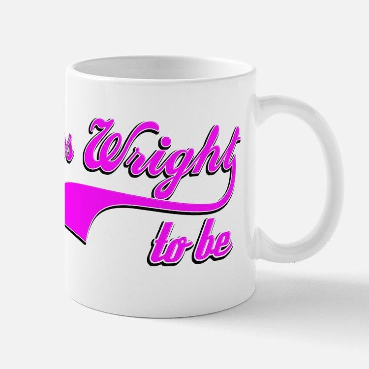 Mrs Wright to be Mug