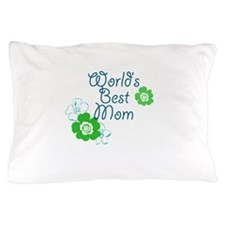 World's Best Mom Pillow Case