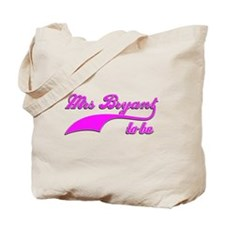 Mrs Bryant to be Tote Bag