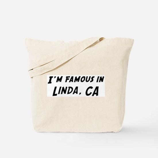 Famous in Linda Tote Bag