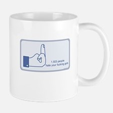 1503 people on facebook hate your fucking guts Mug